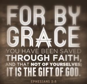 For-By-Grace-You-have-been-Saved-through-faith