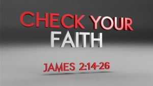 Check Your Faith