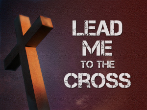 lead-me-to-the-cross-1