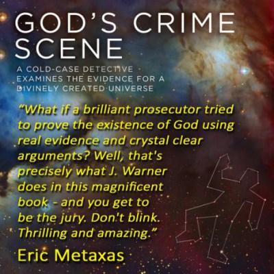 J. Warner Wallace: God's Crime Scene