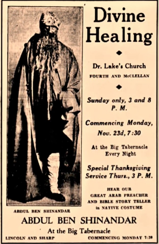 "John G. Lake impersonating a ""great Arab preacher"" in order to increase crowds at one of his events."