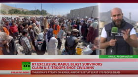 EXCLUSIVE: Witnesses tell RT of 'pandemonium' as US troops 'fired indiscriminately' into crowd after Kabul airport suicide bombing